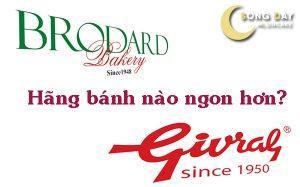 Bánh trung thu Brodard và Givral cái nào ngon hơn?